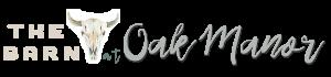 The Barn at Oak manor Logo LONG